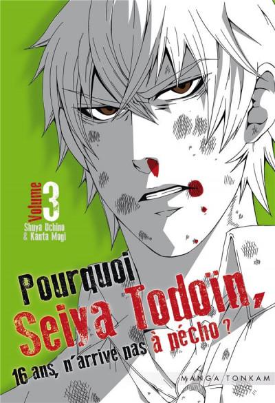 image de Pourquoi Seiya Todoïn, 16 ans, n'arrive pas à pécho ? tome 3