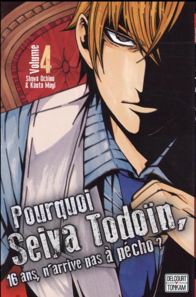 Couverture Pourquoi Seiya Todoïn, 16 ans, n'arrive pas à pécho ? tome 4