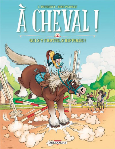 Couverture A cheval ! tome 2