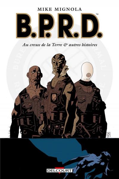image de B.P.R.D. tome 1 - au creux de la Terre et autres histoires