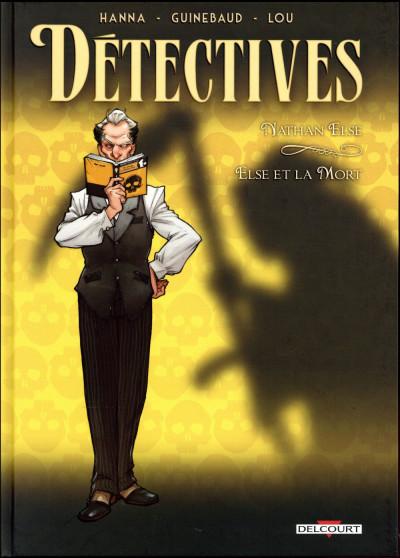 Couverture Détectives tome 7 - Nathan Else - Else et la mort