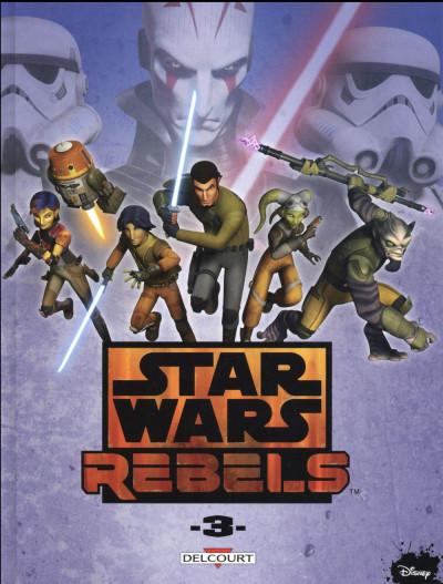 Couverture Star Wars - Rebels tome 3