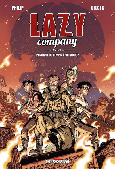 Couverture Lazy company tome 2 - Pendant ce temps, à Veracruz...