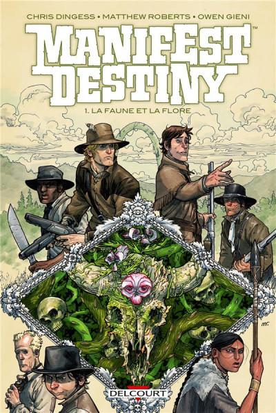 Couverture Manifest destiny tome 1