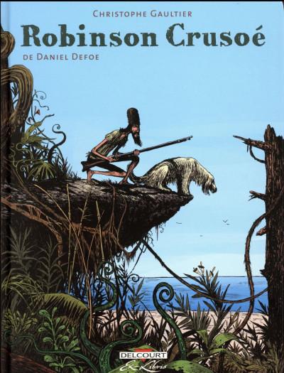 Couverture Robinson Crusoé de Daniel Defoe - Intégrale tomes 1 à 3