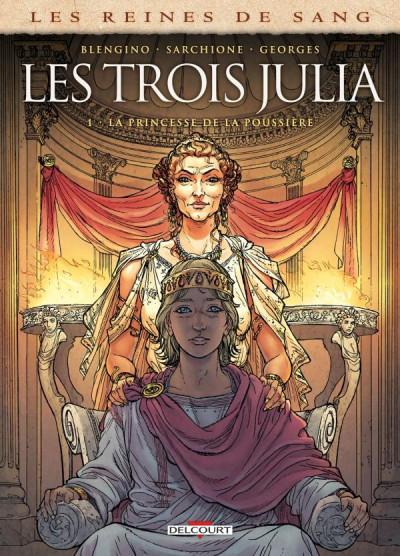 Couverture Les reines de sang - Les trois Julia tome 1