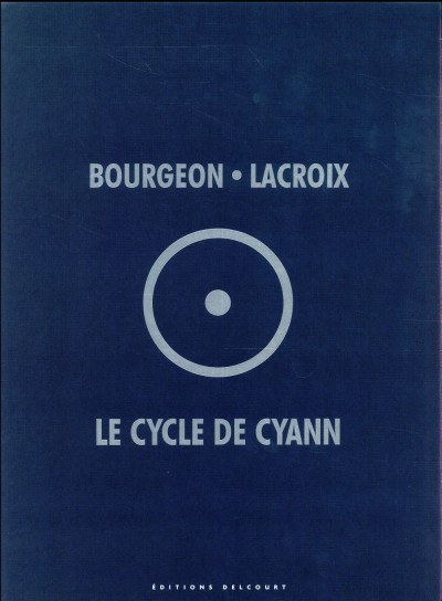 Couverture Le cycle de Cyann - intégrale sous coffret