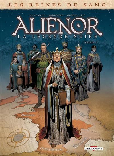 Couverture Les reines de sang - Aliénor, la légende noire tome 6
