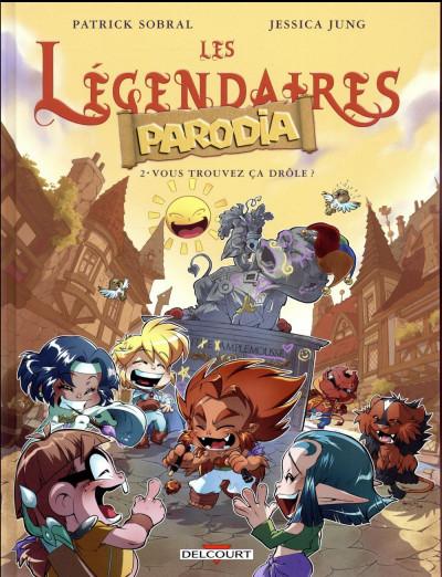 Couverture Les légendaires - parodia tome 2