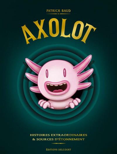 Couverture Axolot - coffret tomes 1 à 3