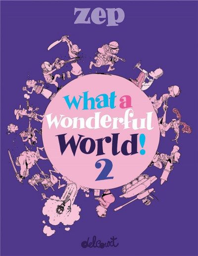 Couverture What a wonderful world ! tome 2