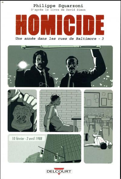 Couverture Homicide - une année dans les rues de Baltimore tome 3