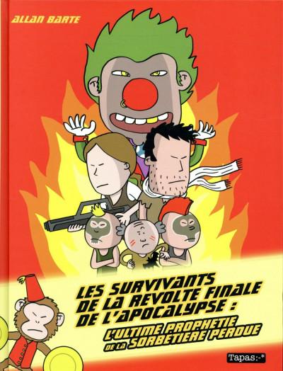 Couverture Les survivants de la révolte finale de l'apocalypse