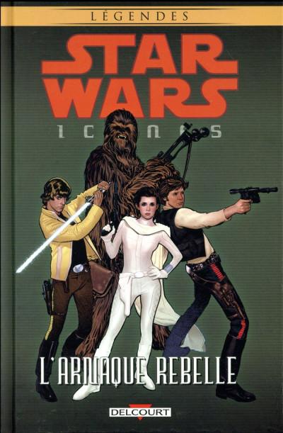 Couverture Star Wars - Icônes tome 4 - L'arnaque rebelle