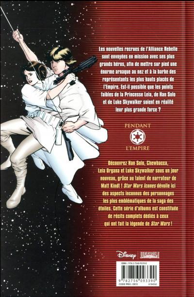 Dos Star Wars - Icônes tome 4 - L'arnaque rebelle