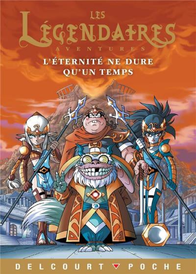 Couverture Les Légendaires aventures - L'éternité ne dure qu'un temps (roman jeunesse)