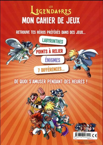 Dos Les Légendaires - mon cahier de jeux
