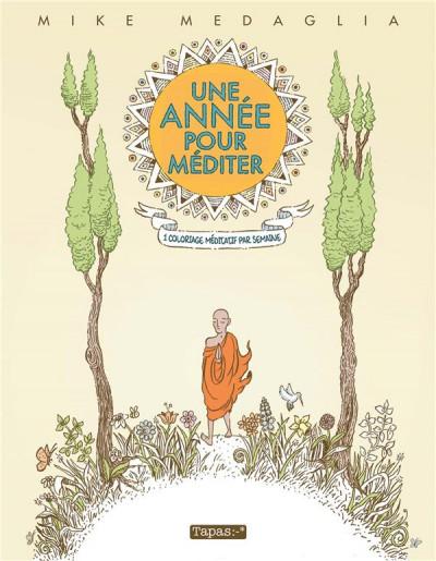 Couverture Une année pour méditer - 1 coloriage méditatif par semaine