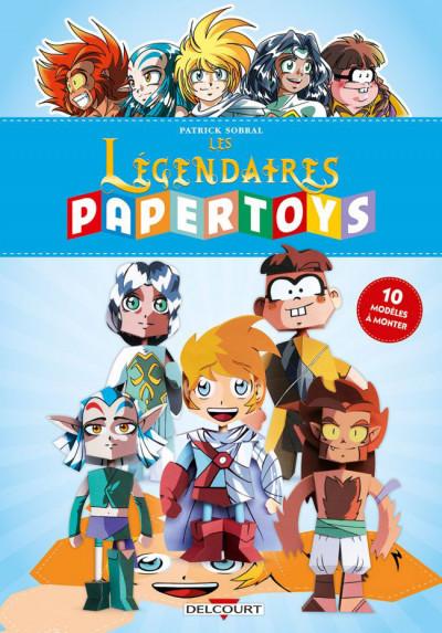 Couverture Les Légendaires - papertoys (10 modèles à monter)