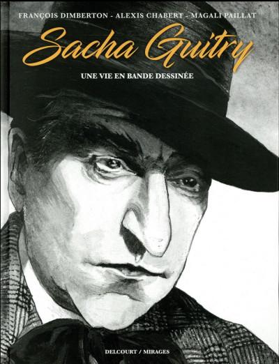 Couverture Sacha Guitry - Une vie en BD
