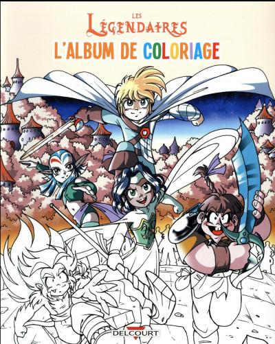 Couverture les Légendaires - l'album de coloriage tome 2