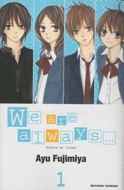Couverture we are always... tome 1