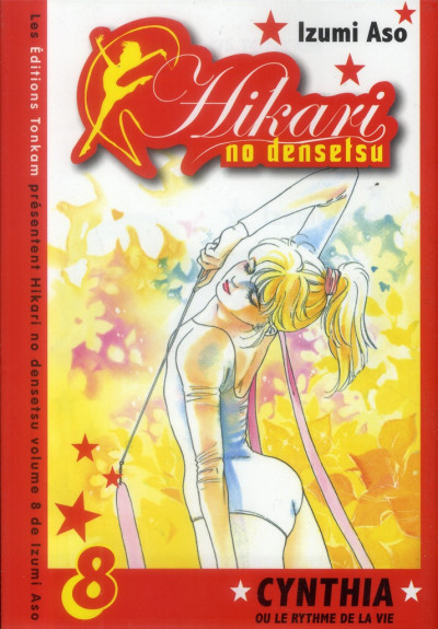 Couverture Hikari no densetsu tome 8 - Cynthia ou le rythme de la vie