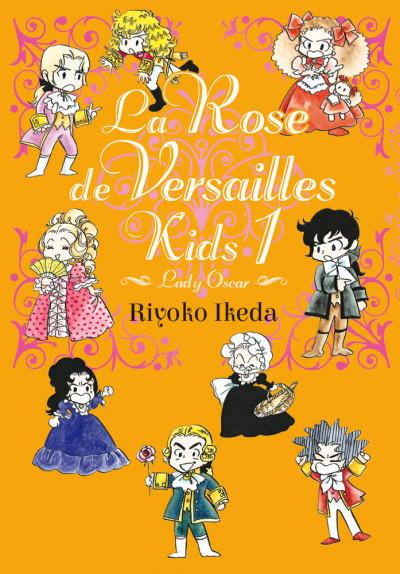 Couverture La rose de versailles kids tome 1