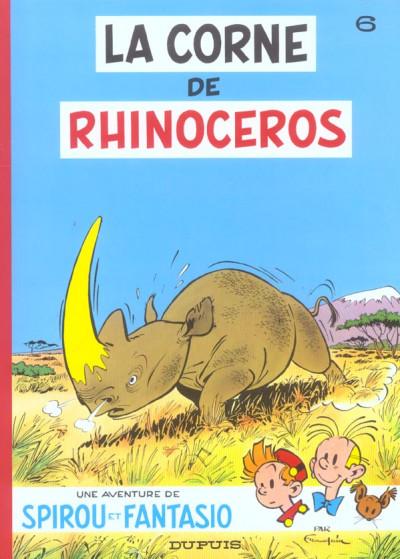 Couverture spirou et fantasio tome 6 - la corne de rhinocéros