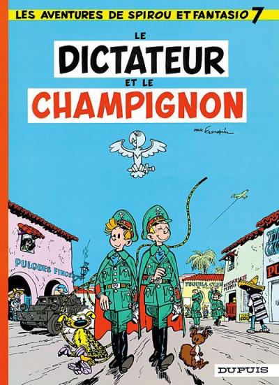 Couverture spirou et fantasio tome 7 - le dictateur et le champignon