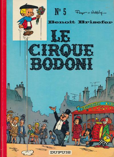 Couverture Benoît Brisefer tome 5 - le cirque bodoni
