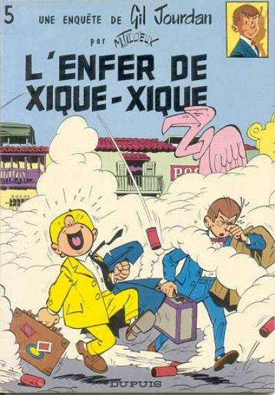 Couverture Gil Jourdan tome 5 - L'enfer de Xique-Xique (éd. 1973)