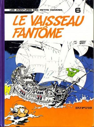 Couverture Les petits hommes tome 6 - le vaisseau fantome