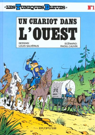 Couverture les tuniques bleues tome 1 - un chariot dans l'ouest