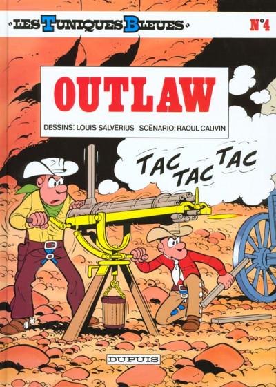Couverture les tuniques bleues tome 4 - outlaw