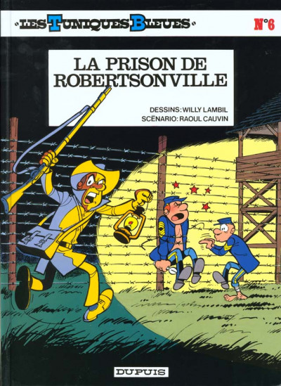 Couverture les tuniques bleues tome 6 - la prison de robertsonville