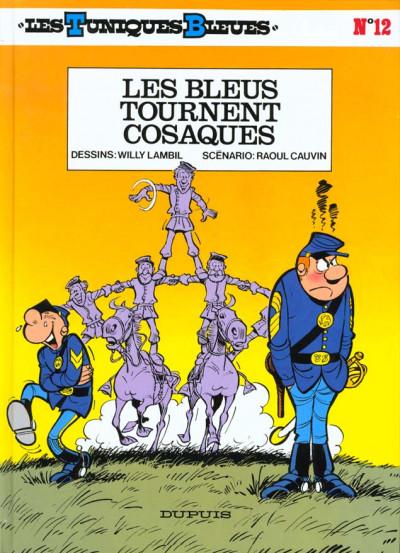 Couverture les tuniques bleues tome 12 - les bleus tournent cosaques