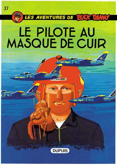 image de buck danny tome 37 - le pilote au masque de cuir