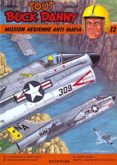 Couverture tout buck danny tome 12 - mission aerienne anti mafia