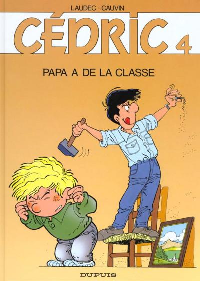 Couverture cédric tome 4 - papa a de la classe