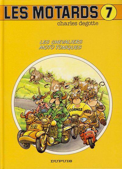 Couverture Les motards tome 7 - les chevaliers moto toniques