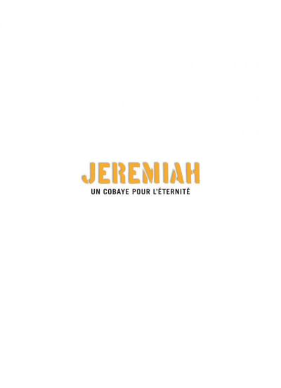 Page 1 jeremiah tome 5 - un cobaye pour l'éternite
