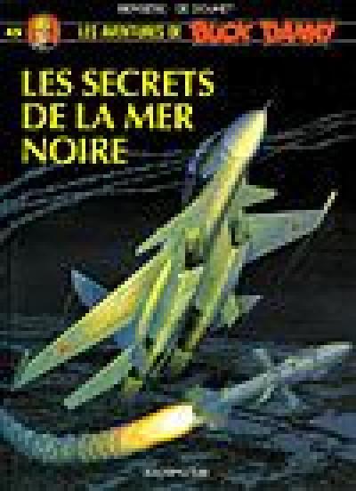 Couverture buck danny tome 45 - les secrets de la mer noire