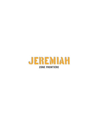 Page 1 jeremiah tome 19 - zone frontiere