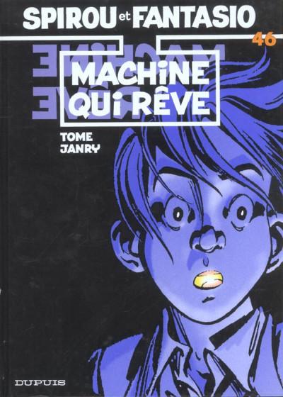 Couverture spirou et fantasio tome 46 - la machine qui rêve