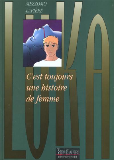 Couverture luka tome 1 - c'est toujours une histoire de femme