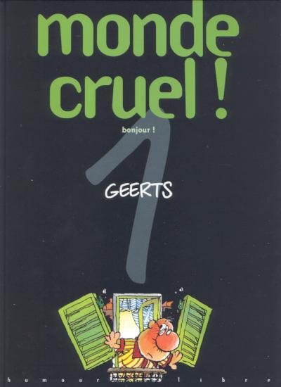 Couverture monde cruel tome 1 - bonjour !