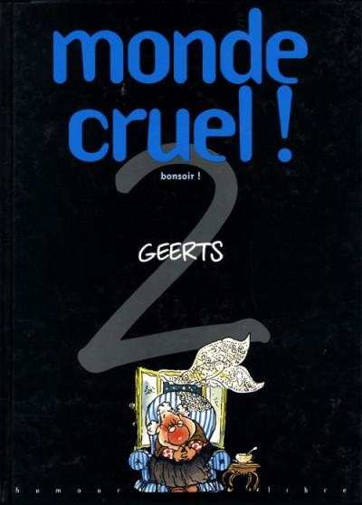 Couverture monde cruel tome 2 - bonsoir !
