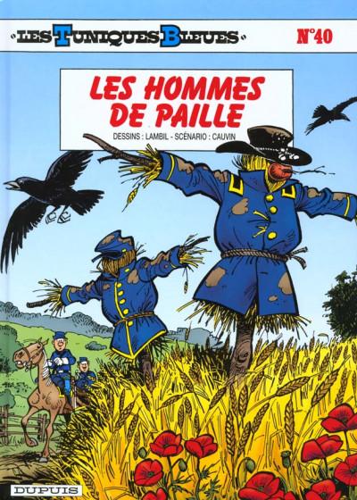 Couverture les tuniques bleues tome 40 - les hommes de paille