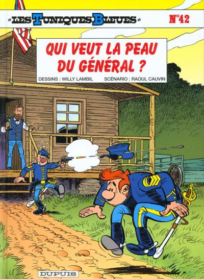 Couverture les tuniques bleues tome 42 - qui veut la peau du général